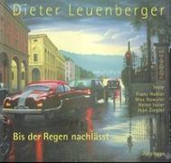 Cover-Bild zu Bis der Regen nachlässt von Leuenberger, Dieter