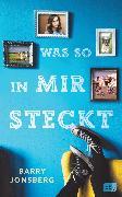 Cover-Bild zu Was so in mir steckt (eBook) von Jonsberg, Barry