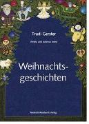 Cover-Bild zu Weihnachtsgeschichten von Gerster, Trudi