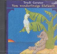 Cover-Bild zu Vom wunderfitzige Elefäntli von Gerster, Trudi
