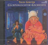 Cover-Bild zu Gschpängschter-Gschichte von Gerster, Trudi