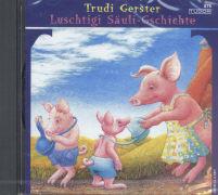 Cover-Bild zu Luschtigi Säuli-Gschichte von Gerster, Trudi (Gelesen)