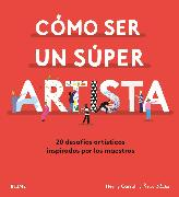 Cover-Bild zu Cómo ser un súper artista (eBook) von Carroll, Henry