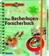 Cover-Bild zu Das Becherlupen-Forscherbuch von Oftring, Bärbel