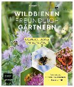 Cover-Bild zu Wildbienenfreundlich gärtnern für Balkon, Terrasse und kleine Gärten (eBook) von Oftring, Bärbel