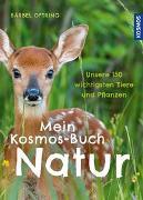 Cover-Bild zu Mein Kosmos-Buch Natur von Oftring, Bärbel