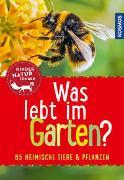 Cover-Bild zu Was lebt im Garten? Kindernaturführer von Oftring, Bärbel