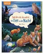 Cover-Bild zu Stell dir vor, du wärst...ein Tier in der Nacht von Oftring, Bärbel