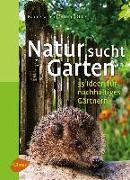 Cover-Bild zu Natur sucht Garten (eBook) von Oftring, Bärbel