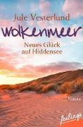 Cover-Bild zu Wolkenmeer - Neues Glück auf Hiddensee (eBook) von Vesterlund, Jule