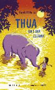 Cover-Bild zu Harris, Randal P.: Thua und ihr Elefant
