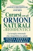 Cover-Bild zu Curarsi con gli Ormoni Naturali e Bioidentici (eBook) von Hild, Anne