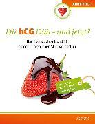 Cover-Bild zu Die hCG Diät - und jetzt? (eBook) von Hild, Anne