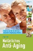 Cover-Bild zu Natürliches Anti-Aging (eBook) von Hild, Anne