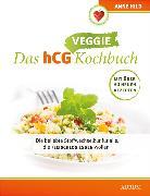 Cover-Bild zu Das hCG Veggie Kochbuch (eBook) von Hild, Anne