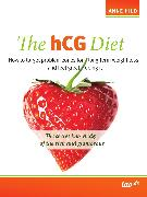 Cover-Bild zu The hCG Diet (eBook) von Hild, Anne
