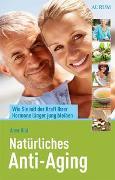 Cover-Bild zu Natürliches Anti-Aging von Hild, Anne