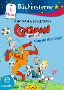 Cover-Bild zu Coolman und ich. Ran an den Ball! (eBook) von Bertram, Rüdiger