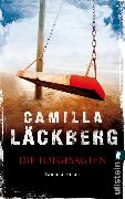 Cover-Bild zu Die Totgesagten (eBook) von Läckberg, Camilla