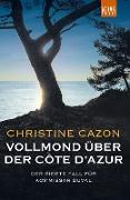 Cover-Bild zu Vollmond über der Côte d'Azur (eBook) von Cazon, Christine