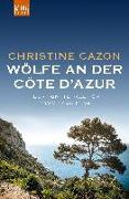 Cover-Bild zu Wölfe an der Côte d'Azur von Cazon, Christine
