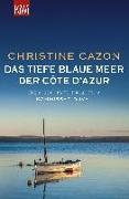Cover-Bild zu Das tiefe blaue Meer der Côte d'Azur von Cazon, Christine
