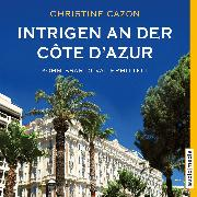 Cover-Bild zu Intrigen an der Côte d'Azur. Kommissar Duval ermittelt (Audio Download) von Cazon, Christine