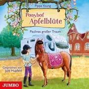 Cover-Bild zu Ponyhof Apfelblüte. Paulinas großer Traum [14] von Young, Pippa