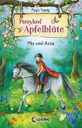 Cover-Bild zu Ponyhof Apfelblüte 5 - Mia und Aska von Young, Pippa