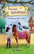 Cover-Bild zu Ponyhof Apfelblüte 14 - Paulinas großer Traum von Young, Pippa
