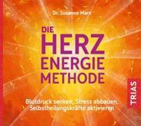 Cover-Bild zu Die Herz-Energie-Methode von Marx, Susanne