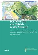 Cover-Bild zu Das Potenzial von Wildnis in der Schweiz von Moos, Sebastian