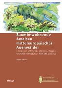 Cover-Bild zu Baumbewohnende Ameisen mitteleuropäischer Auenwälder von Schuler, Jürgen