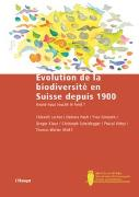 Cover-Bild zu Evolution de la biodiversité en Suisse depuis 1900 von Lachat, Thibault (Hrsg.)
