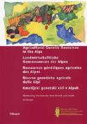 Cover-Bild zu Agricultural Genetic Resources in the Alps e/d/f/i/sl von Monitoring Institute (Hrsg.)