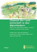 Cover-Bild zu Chancen der Landwirtschaft in den Alpenländern von Stolze, Matthias