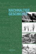 Cover-Bild zu Nachhaltige Geschichte von Kirchhofer, André (Hrsg.)