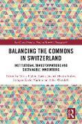Cover-Bild zu Balancing the Commons in Switzerland (eBook) von Haller, Tobias (Hrsg.)