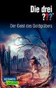 Cover-Bild zu Die drei ???: Der Geist des Goldgräbers von Marx, André