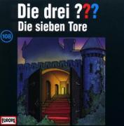 Cover-Bild zu Die Drei ??? 108. Die sieben Tore