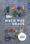 Cover-Bild zu Mach was draus von Hecker, Katrin