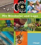 Cover-Bild zu Mit Binokular und Lupe von Hecker, Frank