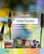 Cover-Bild zu Heilsame Wildpflanzen von Hecker, Frank