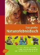 Cover-Bild zu Das große Naturerlebnisbuch (eBook) von Hecker, Frank
