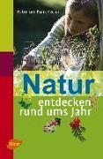 Cover-Bild zu Natur entdecken rund ums Jahr (eBook) von Hecker, Frank