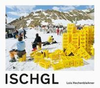 Cover-Bild zu Ischgl von Hechenblaikner, Lois