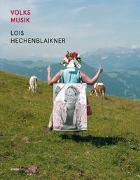 Cover-Bild zu Volksmusik von Hechenblaikner, Lois