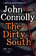 Cover-Bild zu The Dirty South von Connolly, John