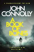 Cover-Bild zu A Book of Bones von Connolly, John