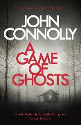 Cover-Bild zu A Game of Ghosts von Connolly, John